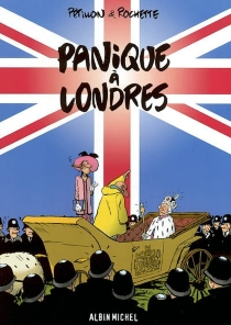 Panique à Londres - René Pétillon