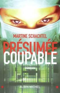 Présumée coupable - MartineSchachtel