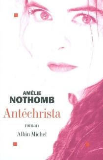 Antéchrista - AmélieNothomb