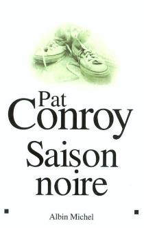 Saison noire - PatConroy