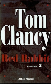 Red rabbit - Tom Clancy