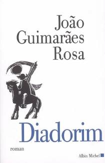 Diadorim - Joao GuimaraesRosa