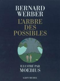 L'arbre des possibles - Moebius
