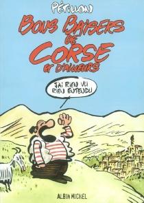 Bons baisers de Corse et d'ailleurs - RenéPétillon