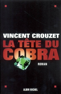 La tête du cobra - VincentCrouzet