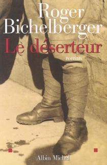 Le déserteur - RogerBichelberger