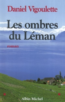 Les ombres du Leman - DanielVigoulette