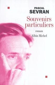 Souvenirs particuliers - PascalSevran