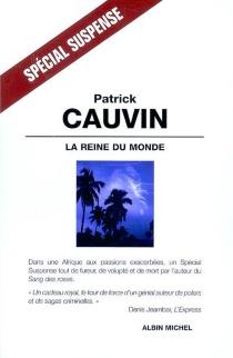 La reine du monde - PatrickCauvin