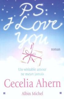 P.S. : I love you - CeceliaAhern