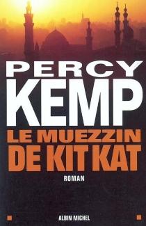 Le muezzin de Kit Kat - PercyKemp