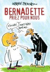 Bernadette priez pour nous - LefredThouron
