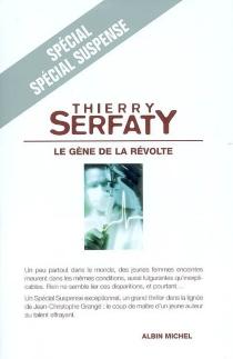 Le gène de la révolte - ThierrySerfaty
