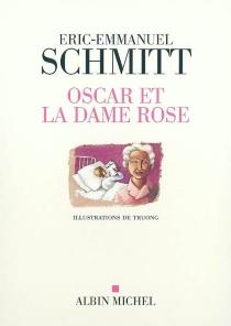 Oscar et la dame rose - Éric-EmmanuelSchmitt