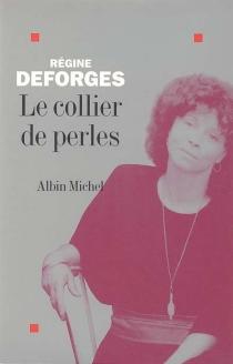 Le collier de perles - RégineDeforges