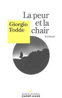 La peur et la chair - GiorgioTodde