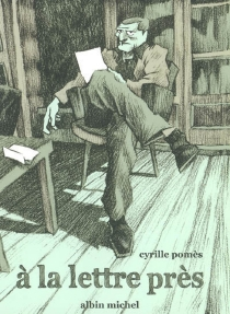 A la lettre près - CyrillePomès