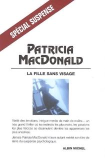 La fille sans visage - Patricia J.MacDonald