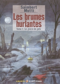 Les brumes hurlantes - Mutti
