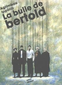 La bulle de Bertold - Agrimbau