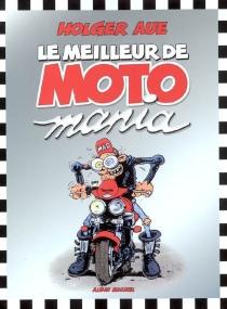 Le meilleur de Motomania - HolgerAue