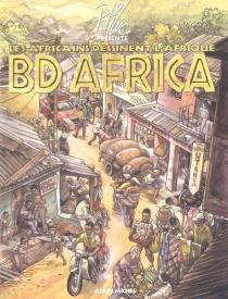 BD Africa : les Africains dessinent l'Afrique -