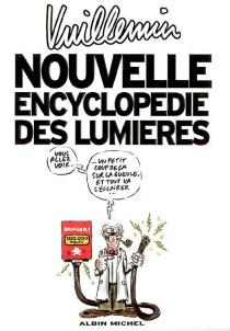 Nouvelle encyclopédie des lumières - Vuillemin
