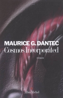 Cosmos incorporated - Maurice G. Dantec