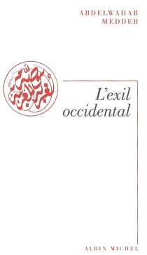 L'exil occidental - Abdelwahab Meddeb