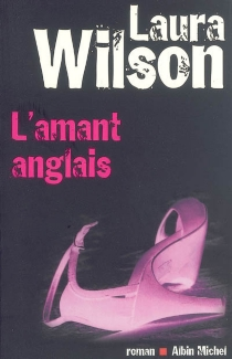 L'amant anglais - Laura Wilson