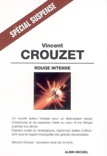 Rouge intense - Vincent Crouzet