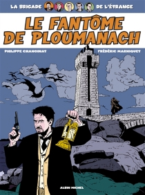 La brigade de l'étrange - PhilippeChanoinat