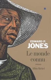 Le monde connu - Edward P.Jones