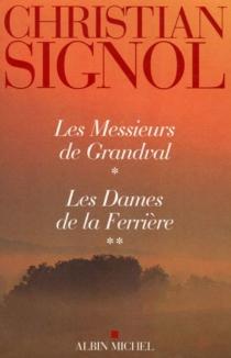 Les messieurs de Grandval - ChristianSignol