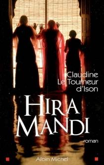 Hira Mandi - ClaudineLe Tourneur d'Ison