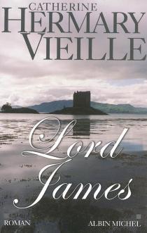 Lord James - CatherineHermary-Vieille