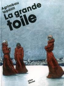 La grande toile - Agrimbau