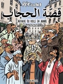 L'affaire du voile en arabe - RenéPétillon