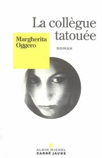 La collègue tatouée - MargheritaOggero