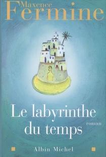 Le labyrinthe du temps - MaxenceFermine