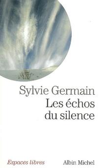 Les échos du silence - SylvieGermain