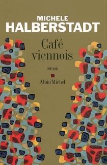 Café viennois - MichèleHalberstadt