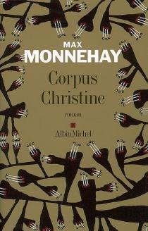 Corpus Christine - MaxMonnehay