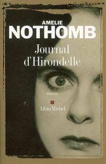 Journal d'Hirondelle - AmélieNothomb