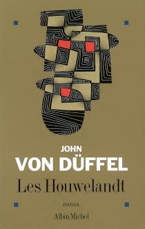 Les Houwelandt - John vonDüffel