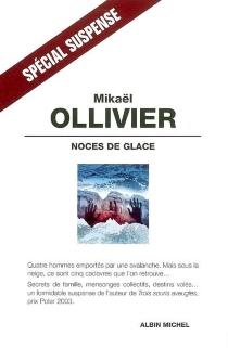 Noces de glace - MikaëlOllivier