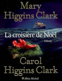 La croisière de Noël - Carol HigginsClark