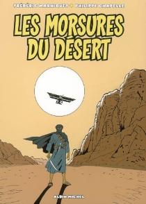 Les morsures du désert - PhilippeChapelle