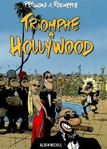 Triomphe à Hollywood - René Pétillon