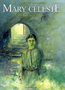 Mary Céleste : les enfants sauvages - Marc-Renier